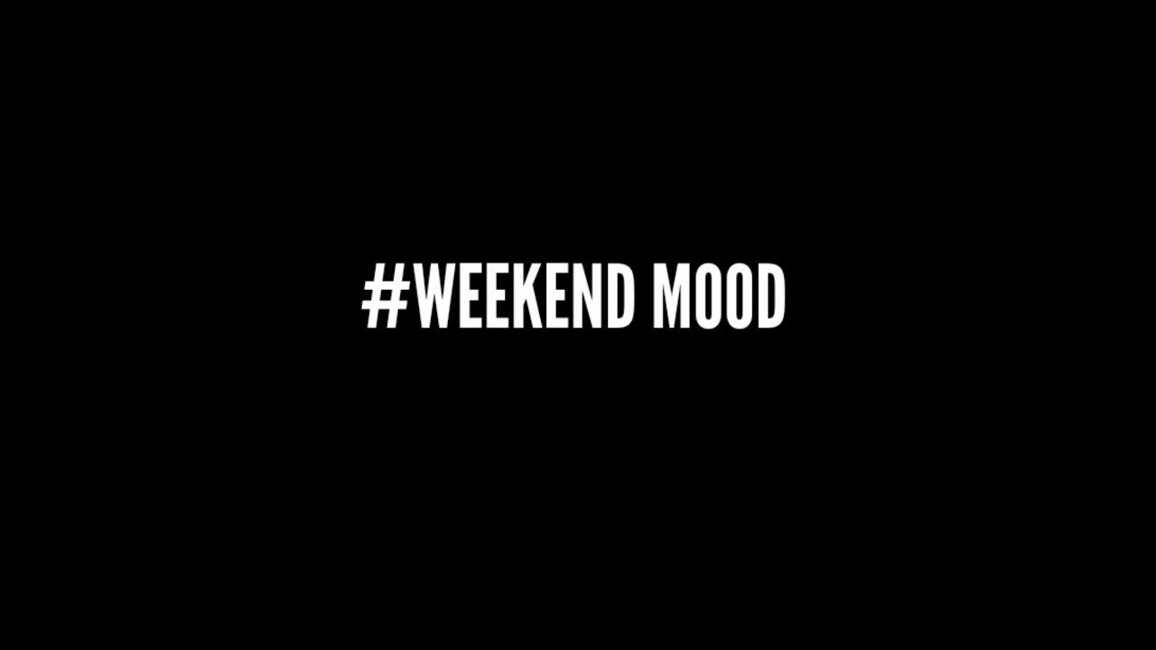 Bildresultat för weekend mood