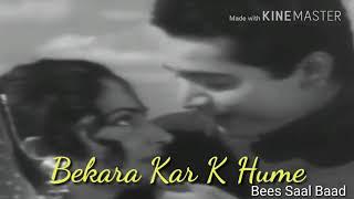 Aapko Humaari Kasam Laut Aaiye | Bekarar Kar K Humein Full Song | Bees Saal Baad 1962 | Cover
