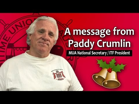 Paddy Crumlin   Christmas Message To MUA Members