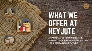 "HeyJute™ - Brand Video ""for your Eco Conscious Store & Lifestyle"""