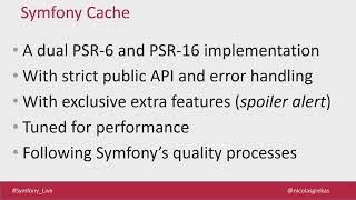 SymfonyLive London 2018 - Nicolas Grekas - Symfony Cache: a premium recipe to fast apps