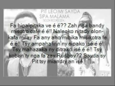 SIPA MALAMA - PIT LEO & Mr SAYDA - (lyrics + Audio)