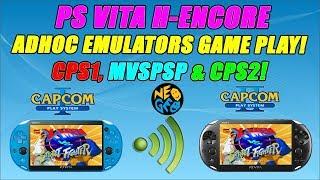 PS VITA HENCORE & ENSO! ADHOC EMULATORS GAME PLAY! CPS1, MVSPSP (NEOGEO) & CPS2!