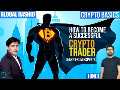 Crypto Trading Basics - Learn from Global Rashid About The Core of Trading - [Hindi/ Urdu]