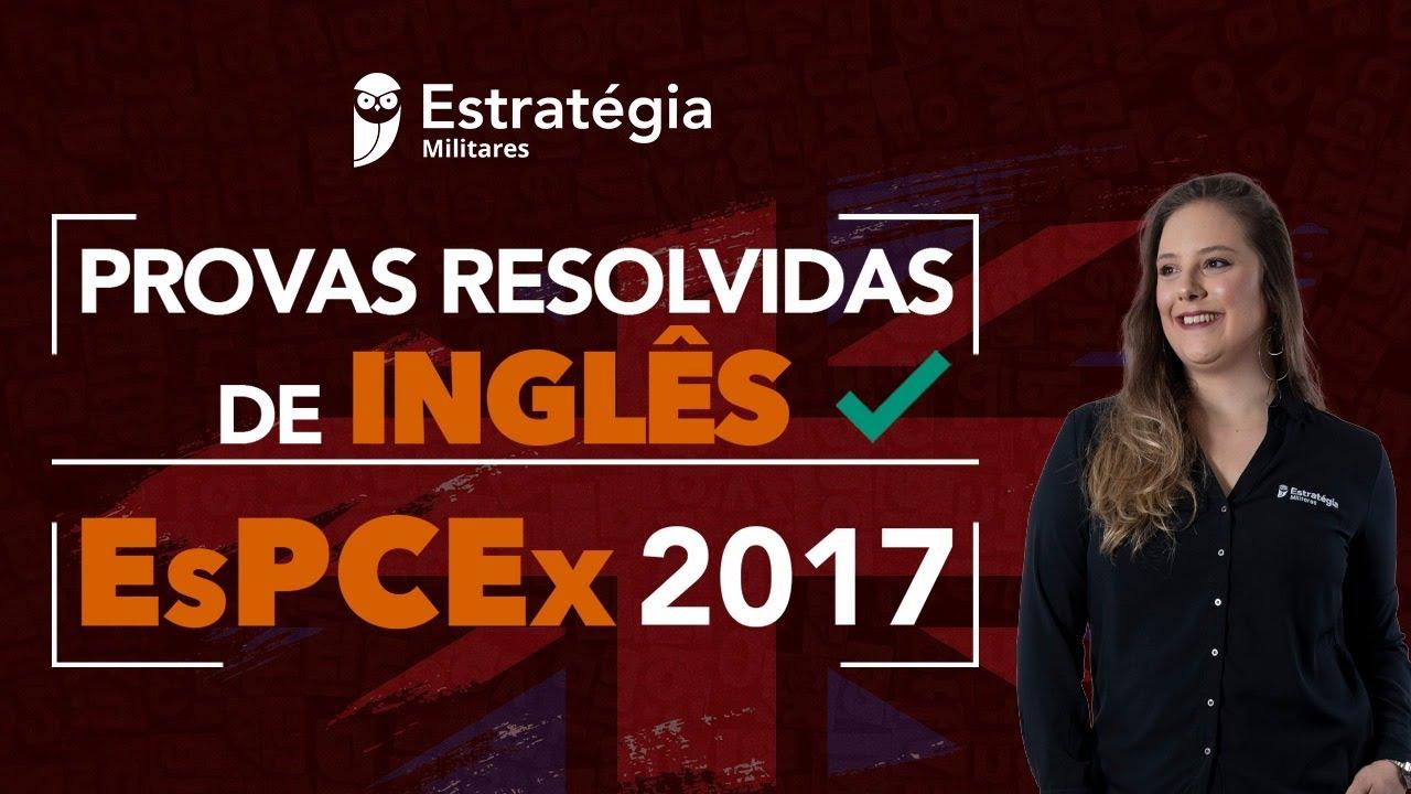 EsPCEx 2017: Provas Resolvidas de Inglês