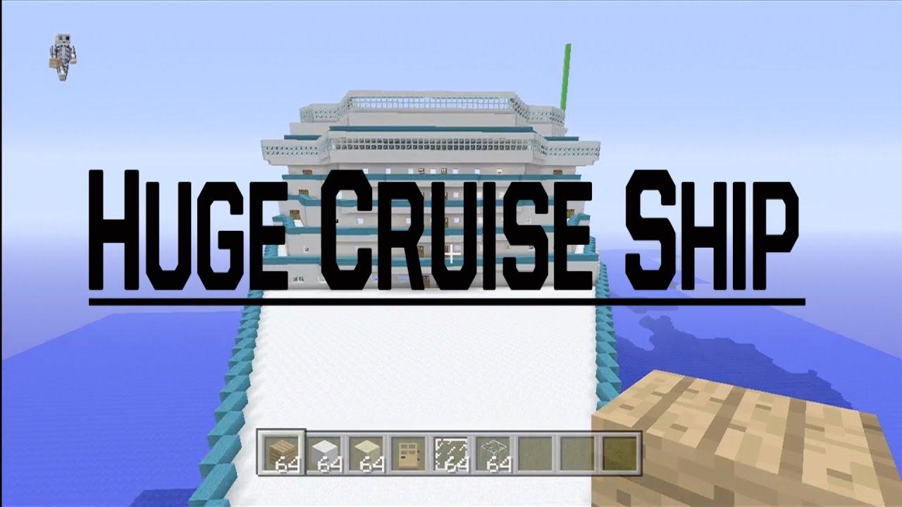 Minecraft Xbox 360 Biggest Cruise Ship 800 Blocks Long