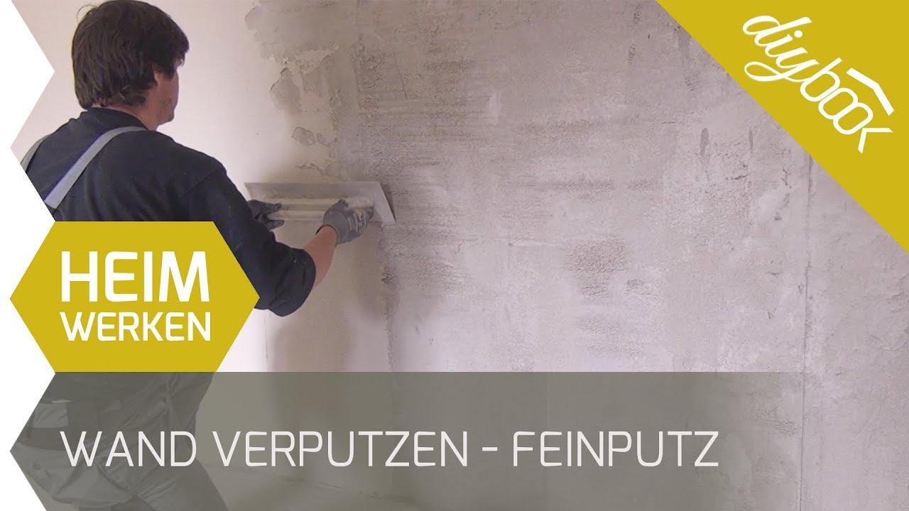 Wand verputzen - Feinputz auftragen - YouTube