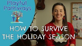 CHRISTMAS - How to survive the holiday season - 6 tips for a calm and co-operative Christmas