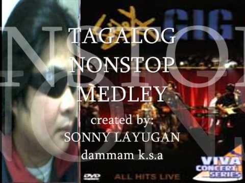 """TAGALOG NONSTOP MEDLEY """"sonny layugan'"""