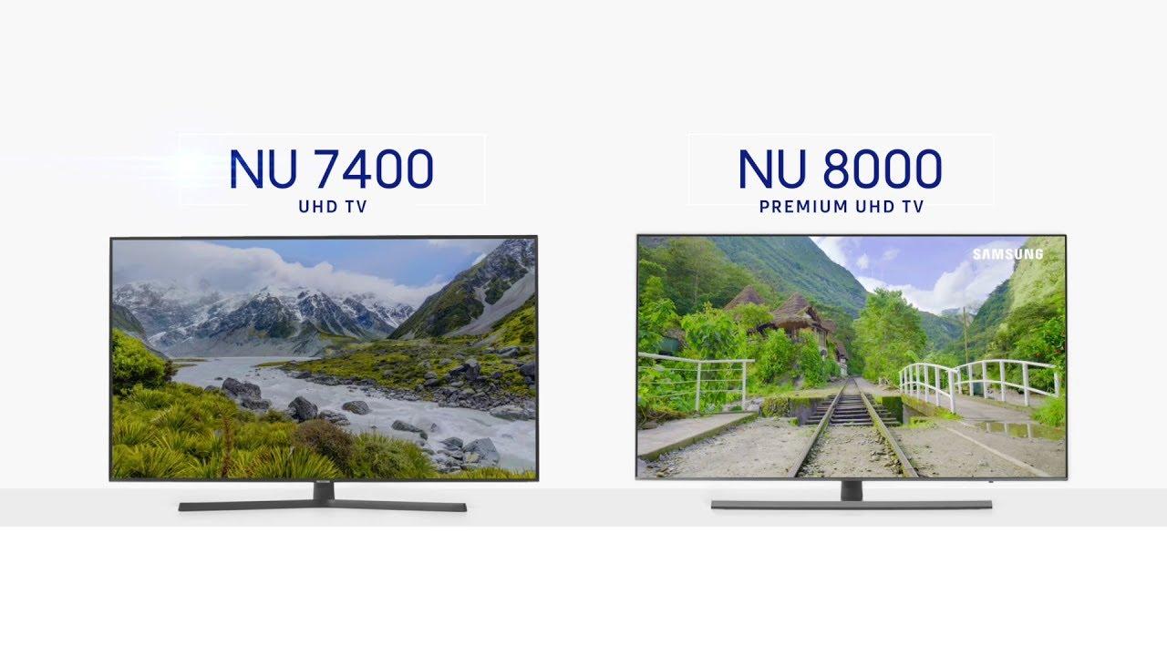 Samsung   NU7400 UHD Smart TV ve NU8000 Premium UHD TV Kıyaslama