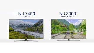 Samsung | NU7400 UHD Smart TV ve NU8000 Premium UHD TV Kıyaslama