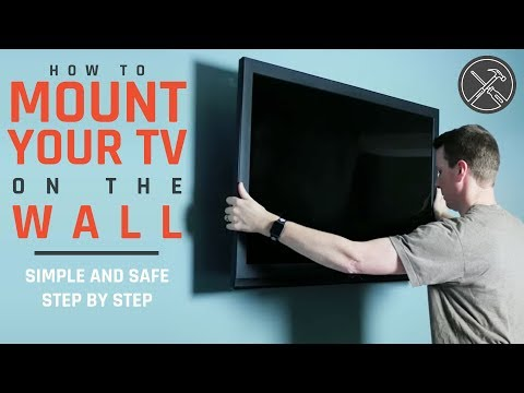 How to Mount a TV to the Wall: Simple and Safe Steps