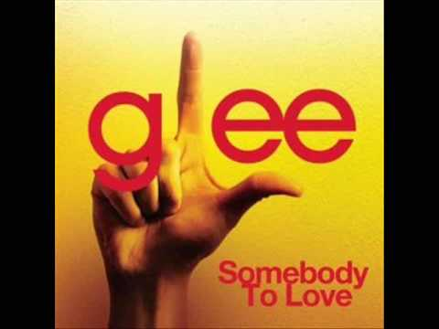 Somebody To Love (Glee)
