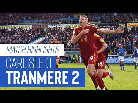 Match Highlights   Carlisle United v Tranmere Rovers - Sky Bet League Two