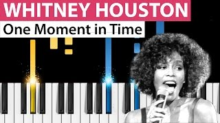 Whitney Houston - One Moment in Time - Piano Tutorial - How to play One Moment in Time