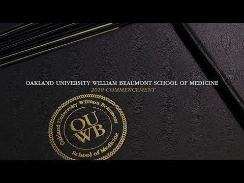Oakland University William Beaumont School of Medicine - 2019 Commencement Highlights