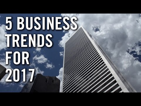 5 Business Trends for 2017