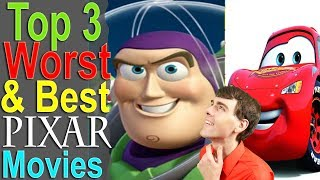 Top 3 Worst & Best Pixar Movies