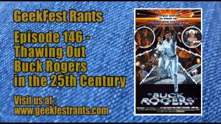 Episode 146 - Thawing Out Buck Rogers in the 25th Century