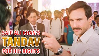 "Saif Ali Khan's ""TANDAV"" for his rights 