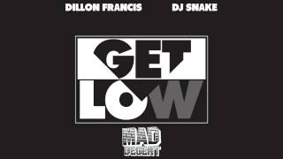 Trap Dillon Francis  Dj Snake Get Low Audio.mp3