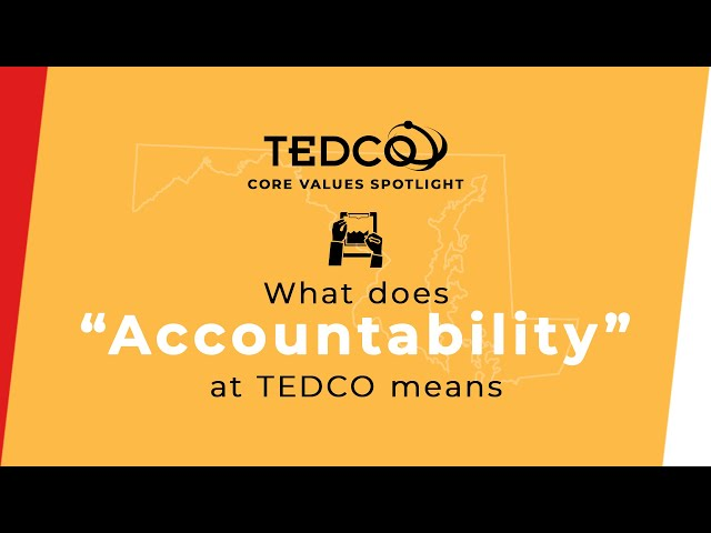 TEDCO's Core Values: Accountability