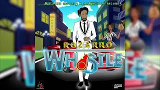 Rozarro - Whistle - June 2019