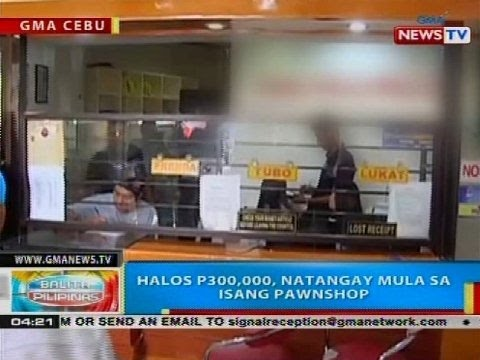 BP: Halos P300,000, natangay mula sa isang pawnshop