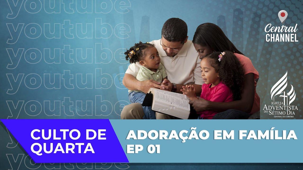 ADORAÇÃO EM FAMÍLIA - Pr. Willians Moreira - 12.08.20