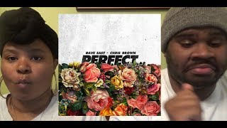 DAVE EAST - PERFECT FT CHRIS BOWN - REACTION