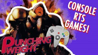 Console RTS Games | Punching Weight Ep 14 [SSFF]
