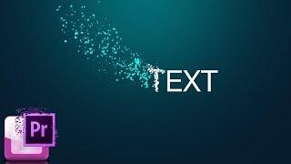 создание текста в Premiere Pro. Как сделать динамический (анимированный) текст или титры