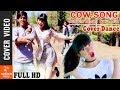 COW SONG || Cover Dance Video | Nepali Movie KOHALPUR EXPRESS | Riting Riting