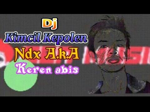 Dj Kimcil Kepolen (NDX A.K.A)