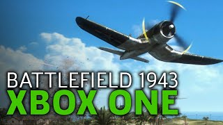 Battlefield 1943 Is Now On Xbox One - Air Combat Gameplay