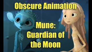 Obscure Animation: Mune: Guardian of the Moon