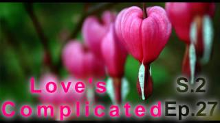 Love's Complicated S.2 E.27