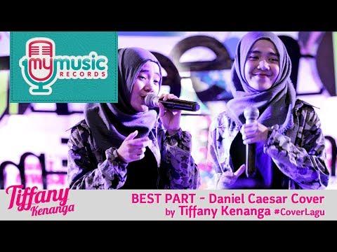 Cover Lagu BEST PART - Daniel Caesar Cover by Tiffany Kenanga #CoverLagu HITSLAGU