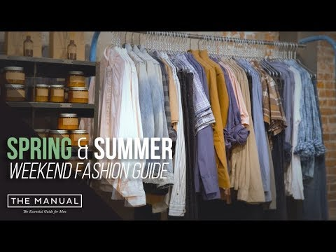 [VIDEO] - Spring and Summer Men's Style Trends for 2018 2