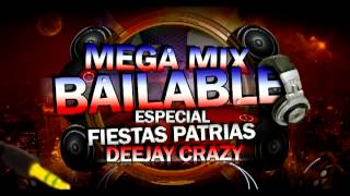 Mega Mix Bailable Fiestas Patrias Deejay Crazy Chile)