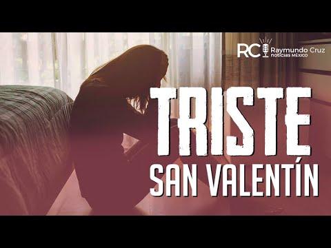 ¡TRISTE SAN VALENTÍN!