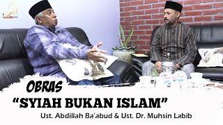 SYIAH BUKAN ISLAM [OBRAS] | ALQURBA TV