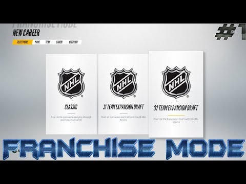A New Team Is Born! -  NHL 18 Franchise Mode (#1)