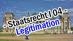Staatsrecht I 04 - Legitimationskette + Staatszielbestimmungen
