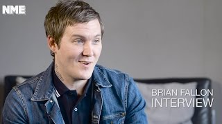 Brian Fallon - A Wonderful Life - NME Interview