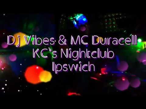 Dj Vibes & MC Duracell KC's Nightclub Ipswich