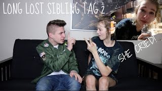 long lost sibling tag 2 she cried w maddie welborn   bruhitszach