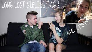 long lost sibling tag 2 she cried w maddie welborn   bruhitszach
