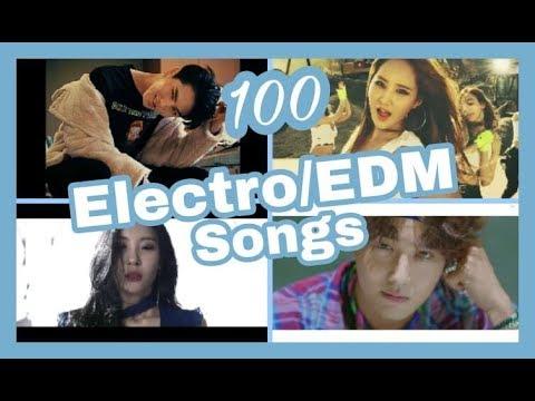 [THE BEST] 100 Kpop Electro/EDM songs *Top Kpop*