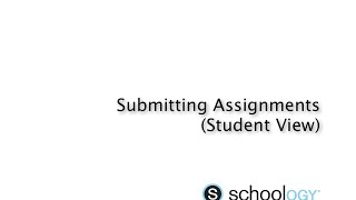 Submitting Assignments in Schoology (as Student)